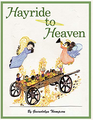9781438967417: Hayride to Heaven