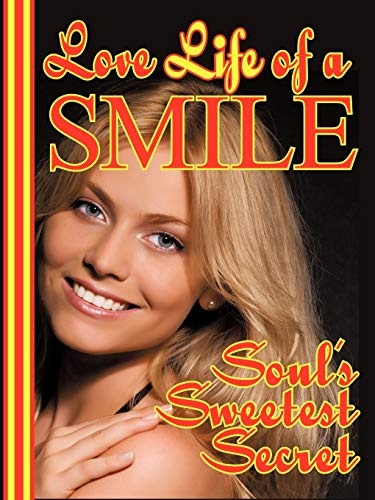 Love-Life of a Smile (Paperback)