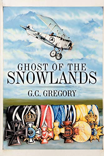 Ghost of the Snowlands: G. C. Gregory
