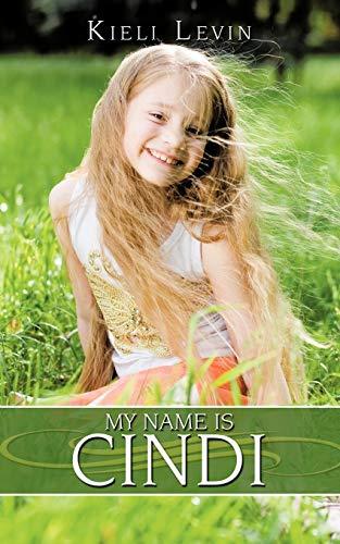 My Name is Cindi: Kieli Levin
