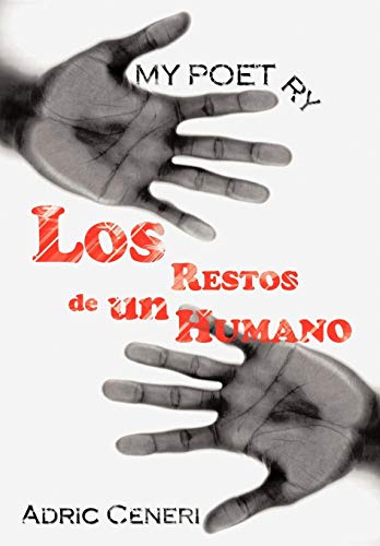 9781438973906: My Poetry: Los Restos de un Humano (Spanish Edition)