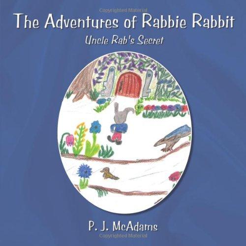 9781438974033: The Adventures of Rabbie Rabbit: Uncle Rab's Secret