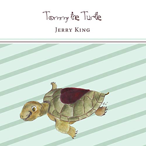 Tommy the Turtle: Jerry King