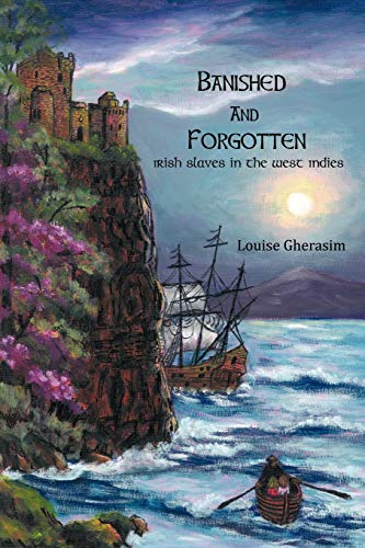 9781438975634: Banished and Forgotten: Irish Slaves in the West Indies