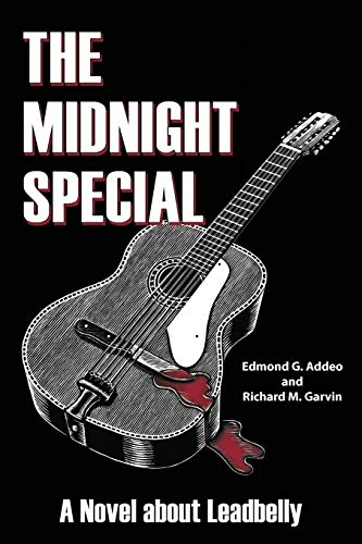 9781438975788: The Midnight Special: A Novel about Leadbelly