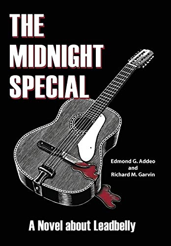 9781438975795: The Midnight Special: A Novel about Leadbelly