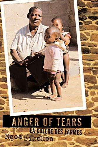 Anger of Tears La Col: Ngoa Bikokoa