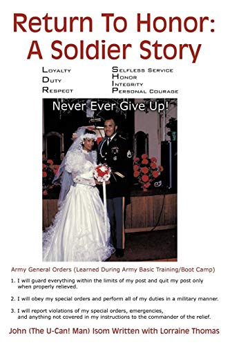 9781438976747: Return To Honor: A Soldier Story: Never Ever Give Up!