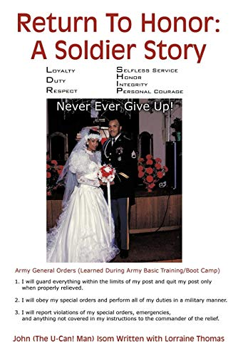 9781438976754: Return To Honor: A Soldier Story: Never Ever Give Up!