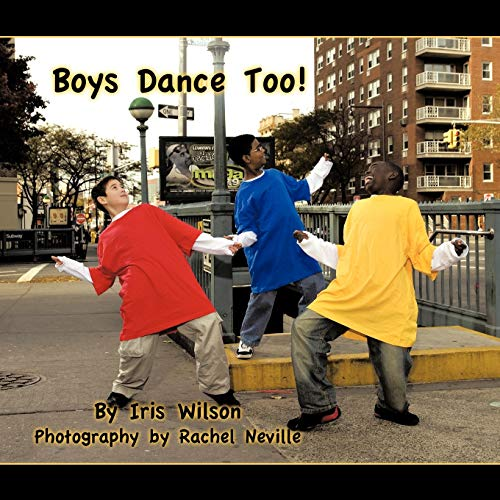 9781438976846: Boys Dance Too!