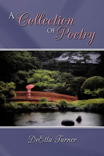 A Collection of Poetry: DeEtta Turner