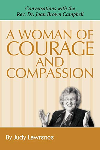 A Woman of Courage & Compassion: Conversations: Judy Lawrence