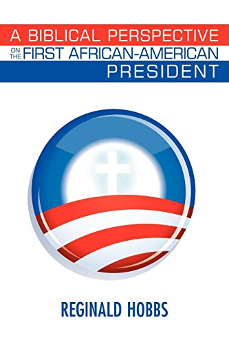 9781438978673: A Biblical Perspective On The First African-American President