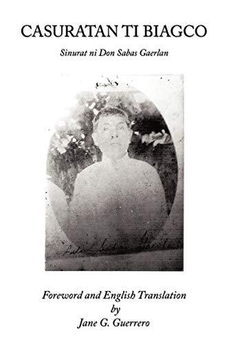 9781438979205: Casuratan Ti Biagco: Sinurat ni Don Sabas Gaerlan
