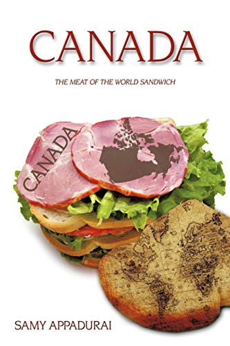 9781438979267: Canada: The Meat Of The World Sandwich