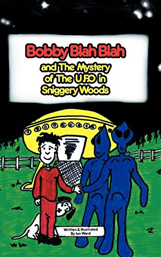 9781438979632: Bobby Blah Blah & The Mystery of the U.F.O. in Sniggery Woods
