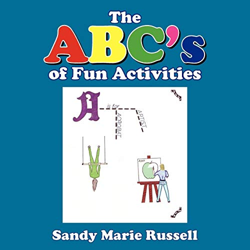 The ABCs of Fun Activities: Sandy Marie Russell