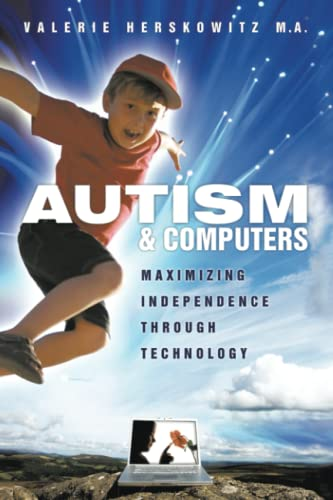 9781438981147: Autism And Computers: Maximizing Independence Through Technology