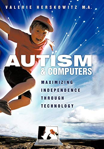 9781438981154: Autism and Computers: Maximizing Independence Through Technology