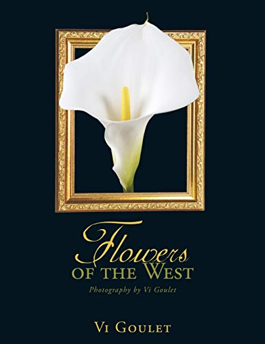 Flowers of the West: Vi Goulet