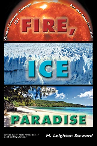 Fire, Ice and Paradise: H. Leighton Steward