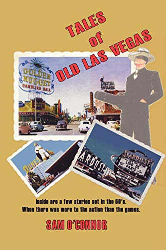 Tales of Old Las Vegas: Sam O'Connor
