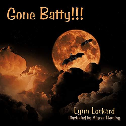 Gone Batty: Lynn Lockard
