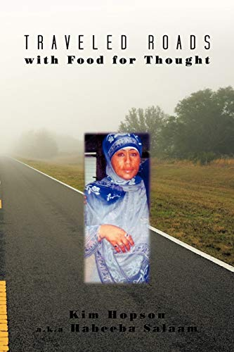 Traveled Roads with Food for Thought: Kim Hopson