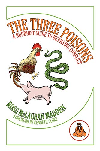 9781438988115: The Three Poisons: A Buddhist Guide to Resolving Conflict