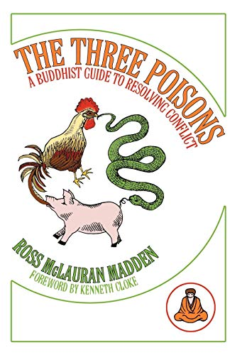 9781438988122: The Three Poisons: A Buddhist Guide To Resolving Conflict