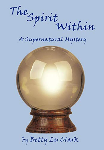 9781438989402: The Spirit Within: A Supernatural Mystery