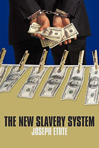 9781438991337: The New Slavery System