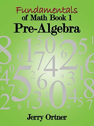 9781438991658: Fundamentals of Math Book 1: Pre-Algebra