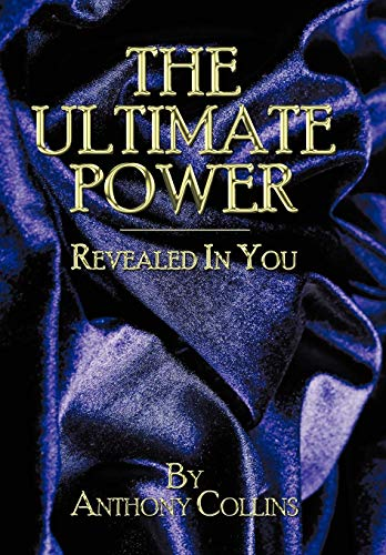 9781438992549: THE ULTIMATE POWER: Revealed In You