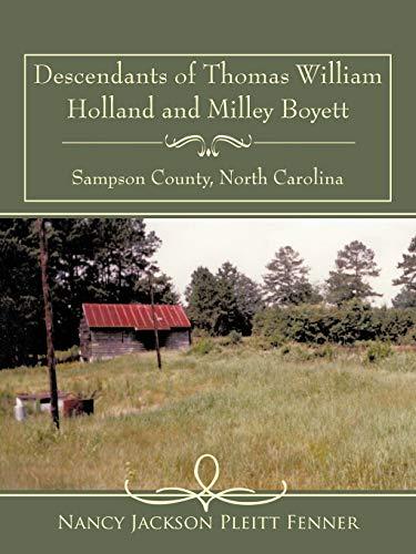 Descendants of Thomas William Holland and Milley Boyett: Pleitt Fenner, Nancy Jackson