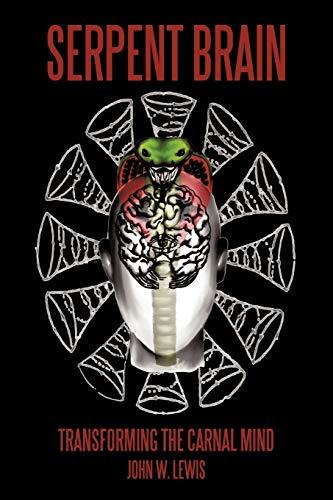 9781438993171: Serpent Brain: Transforming the Carnal Mind