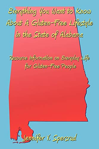 Everything You Want to Know About A Gluten-Free Lifestyle in the State of Alabama Resource ...