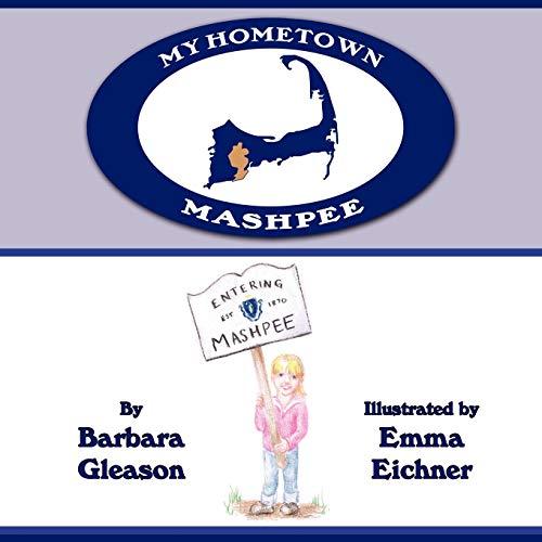 My Hometown: Mashpee: Barbara Gleason