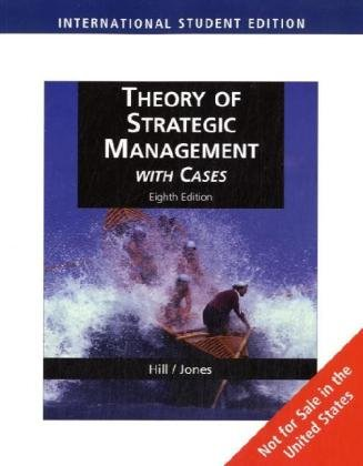 Theory of Strategic Management with Cases, International: Charles Hill