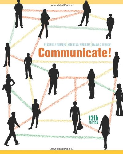 Communicate!: Verderber, Rudolph F.,