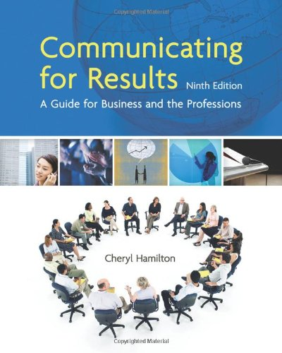 Communicating for Results: A Guide for Business: Cheryl Hamilton
