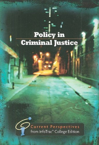9781439036723: Policy in Criminal Justice: Current Perspectives from InfoTrac
