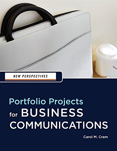 9781439037461: New Perspectives: Portfolio Projects for Business Communication (New Perspectives Series)