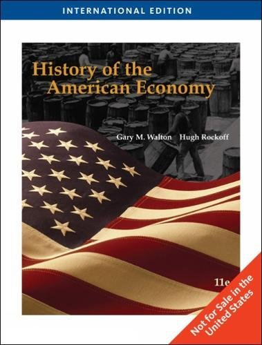 9781439037522: History of the American Economy, International Edition (with InfoTrac®)