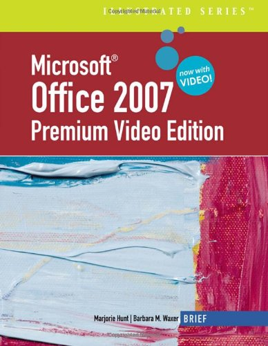9781439037898: Microsoft Office 2007: Illustrated Brief Premium Video Edition (Available Titles Skills Assessment Manager (SAM) - Office 2007)