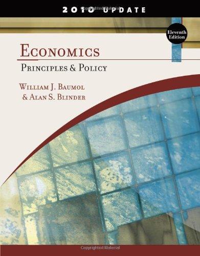 Economics: Principles and Policy, Update 2010 Edition: William J. Baumol,