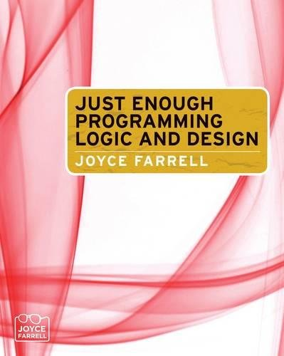 Just Enough Programming Logic and Design (1439039577) by Joyce Farrell