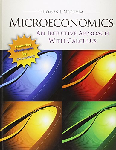 Microeconomics: An Intuitive Approach with Calculus (Book: Thomas Nechyba