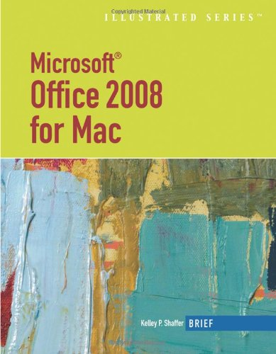 9781439040478: Microsoft Office 2008 for Mac, Illustrated Brief (Illustrated Series: MAC Products)
