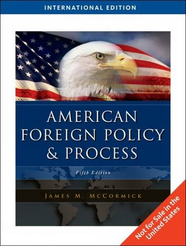 9781439041345: American Foreign Policy and Process